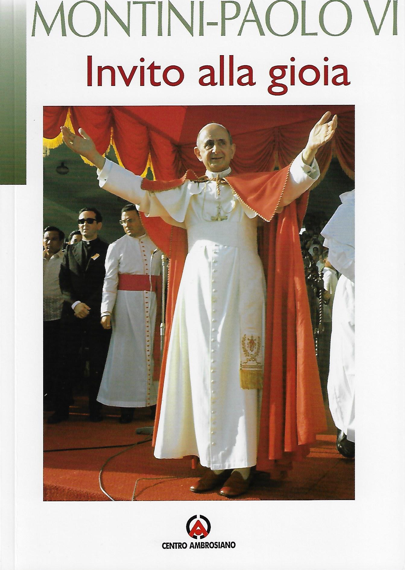 G.B. Montini - Paolo VI, Invito alla gioia