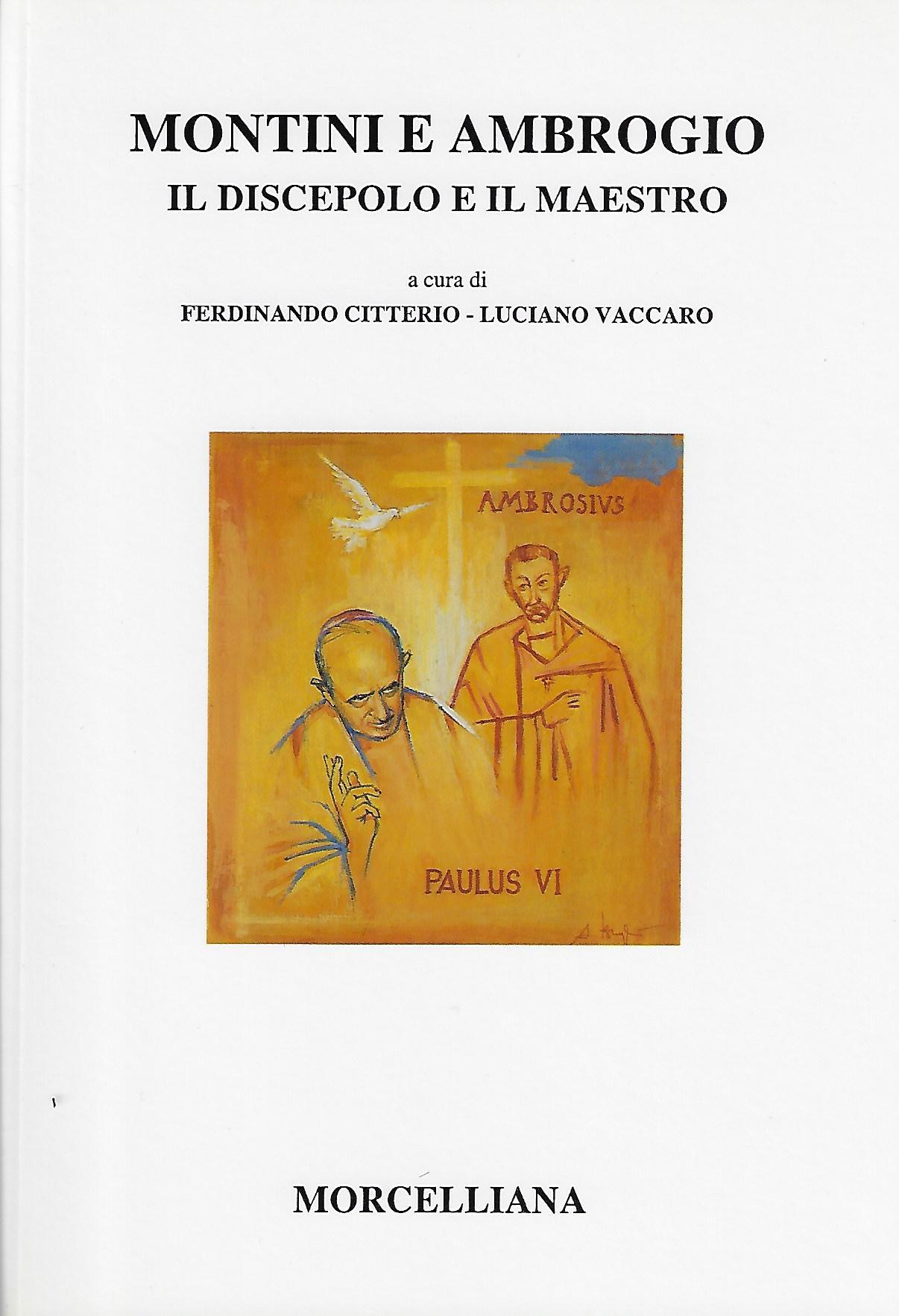 Montini e Ambrogio il discepolo ed il maestro