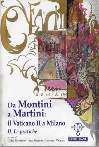 Da Montini a Martini - il Vaticano II a Milano, II. Le pratiche