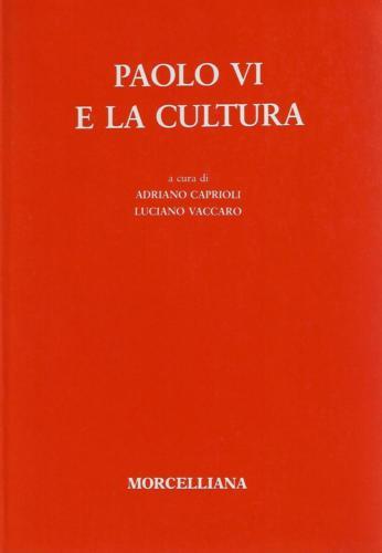 Paolo VI e la cultura